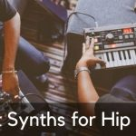 Meilleurs synthés pour le hip-hop - Synthétiseurs Beat Production